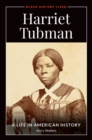 Harriet Tubman: A Life in American History - eBook