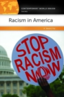 Racism in America: A Reference Handbook - eBook
