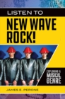 Listen to New Wave Rock! Exploring a Musical Genre - eBook