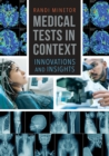 Medical Tests in Context: Innovations and Insights - eBook