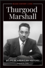 Thurgood Marshall: A Life in American History - eBook