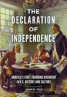 The Declaration of Independence: America's First Founding Document in U.S. History and Culture - eBook