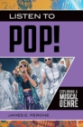 Listen to Pop! Exploring a Musical Genre - eBook