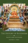The History of Buddhism: Facts and Fictions - eBook