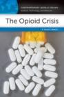 The Opioid Crisis: A Reference Handbook - eBook