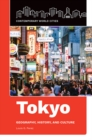 Tokyo: Geography, History, and Culture - eBook