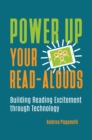 Power Up Your Read-Alouds: Building Reading Excitement through Technology - eBook