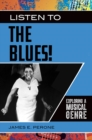 Listen to the Blues! Exploring a Musical Genre - eBook