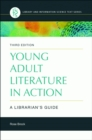 Young Adult Literature in Action: A Librarian's Guide, 3rd Edition - eBook