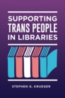 Supporting Trans People in Libraries - eBook
