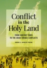 Conflict in the Holy Land: From Ancient Times to the Arab-Israeli Conflicts - eBook