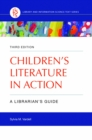 Children's Literature in Action: A Librarian's Guide, 3rd Edition - eBook
