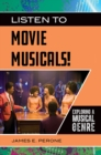 Listen to Movie Musicals! Exploring a Musical Genre - eBook