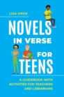 Novels in Verse for Teens: A Guidebook with Activities for Teachers and Librarians - eBook