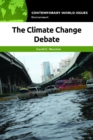 The Climate Change Debate: A Reference Handbook - eBook