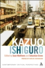 Kazuo Ishiguro : Contemporary Critical Perspectives - eBook