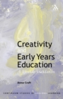 Creativity and Early Years Education : A lifewide foundation - eBook
