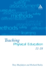 Teaching Physical Education 11-18 : Perspectives and Challenges - eBook