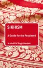 Sikhism: A Guide for the Perplexed - eBook