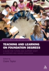 Teaching and Learning on Foundation Degrees : A Guide for Tutors and Support Staff in Further and Higher Education - eBook