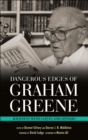 Dangerous Edges of Graham Greene : Journeys with Saints and Sinners - eBook