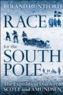 Race for the South Pole : The Expedition Diaries of Scott and Amundsen - eBook