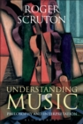 Understanding Music : Philosophy and Interpretation - eBook