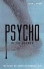 Psycho in the Shower : The History of Cinema's Most Famous Scene - eBook