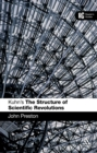 Kuhn's 'The Structure of Scientific Revolutions' : A Reader's Guide - eBook