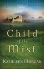 Child of the Mist (These Highland Hills Book #1) - eBook