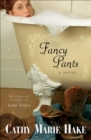 Fancy Pants (Only In Gooding Book #1) - eBook