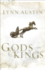 Gods and Kings (Chronicles of the Kings Book #1) : A Novel - eBook