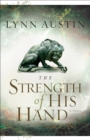 The Strength of His Hand (Chronicles of the Kings Book #3) - eBook
