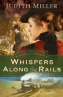 Whispers Along the Rails (Postcards from Pullman Book #2) - eBook