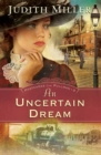 An Uncertain Dream (Postcards from Pullman Book #3) - eBook