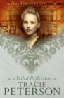 A Veiled Reflection (Westward Chronicles Book #3) - eBook