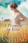 A Promise for Ellie (Daughters of Blessing Book #1) - eBook