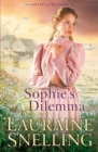 Sophie's Dilemma (Daughters of Blessing Book #2) - eBook