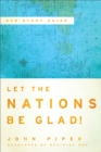 Let the Nations Be Glad! : The Supremacy of God in Missions - eBook