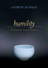 Humility : The Journey Toward Holiness - eBook