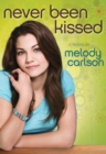 Never Been Kissed : A Novel - eBook