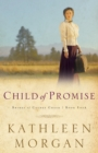 Child of Promise (Brides of Culdee Creek Book #4) - eBook