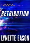 Retribution (Ebook Shorts) (Deadly Reunions) : A Deadly Reunions Story - eBook