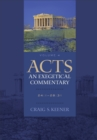 Acts: An Exegetical Commentary : Volume 4 : 24:1-28:31 - eBook