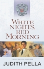 White Nights, Red Morning (The Russians Book #6) - eBook