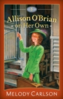 Allison O'Brian on Her Own : Volume 1 - eBook
