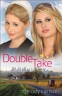 Double Take : A Novel - eBook
