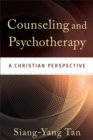 Counseling and Psychotherapy : A Christian Perspective - eBook