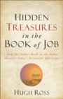 Hidden Treasures in the Book of Job (Reasons to Believe) : How the Oldest Book in the Bible Answers Today's Scientific Questions - eBook