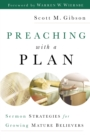 Preaching with a Plan : Sermon Strategies for Growing Mature Believers - eBook